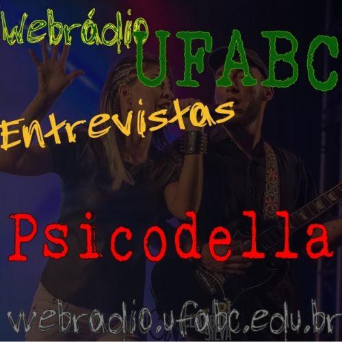 ENTREVISTAS WEBRÁDIO UFABC - Psicodella